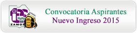 Convocatoria para Aspirantes a Nuevo Ingreso 2015