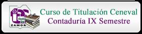 Curso de Titulación Ceneval Contaduría IX Semestre