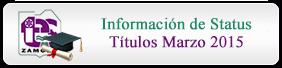 Información Status Títulos Marzo 2015