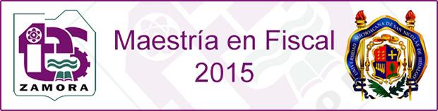 Maestría en Fiscal 2015