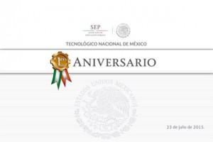 1er Aniversario del Tecnológico Nacional de México