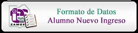 Formato de Datos Alumno Nuevo Ingreso