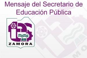 Mensaje del Secretario de Educación Pública