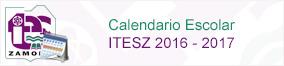 Calendario Escolar ITESZ 2016 - 2017
