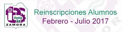 Reinscripciones Alumnos Febrero - Julio 2017