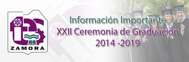 XXII Ceremonía de Graduación 2014 - 2019