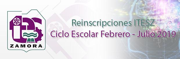 Reinscripciones Ciclo Escolar Febrero - Julio 2019